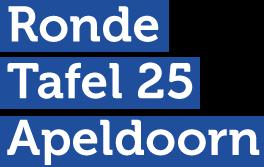 Ronde Tafel 25 Apeldoorn